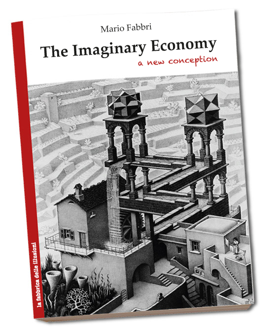 The imaginary economy | Mario Fabbri | A new conception